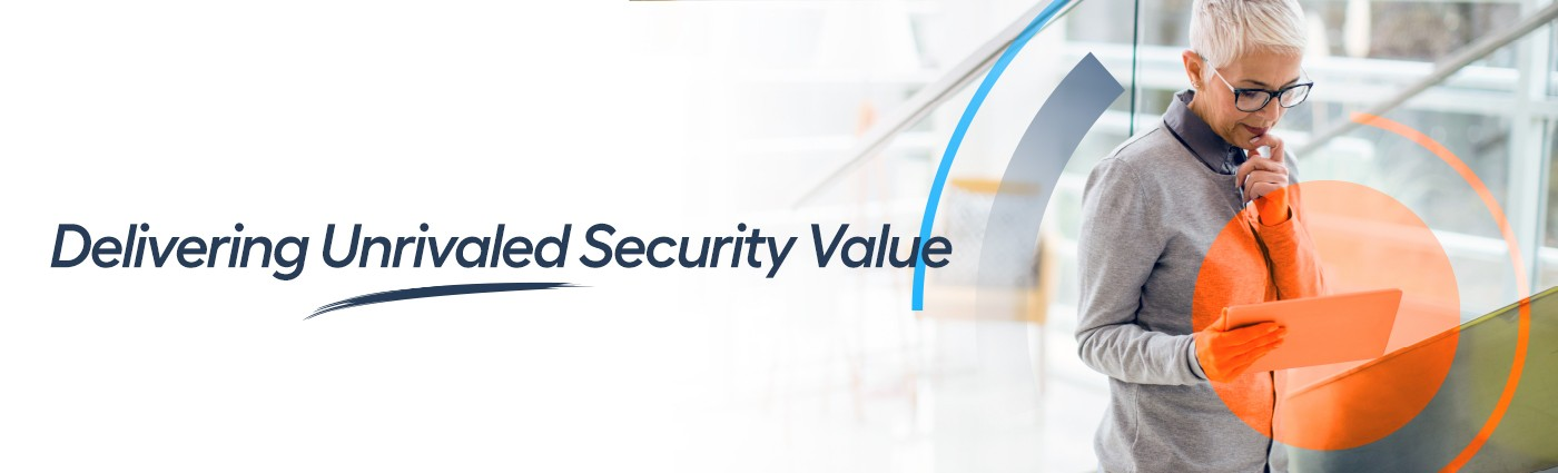 Unrivaled security value